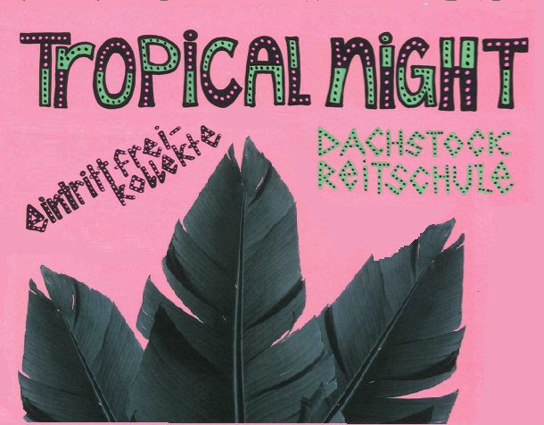 22.11.19 TROPICAL NIGHT
