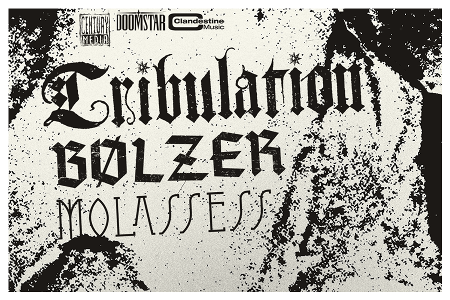 06.02.2021 TRIBULATION / Bølzer / Molassess